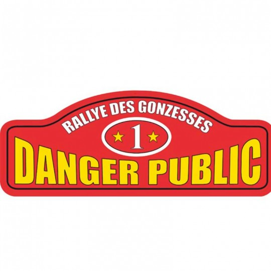 Plaque Rallye DANGER PUBLIC
